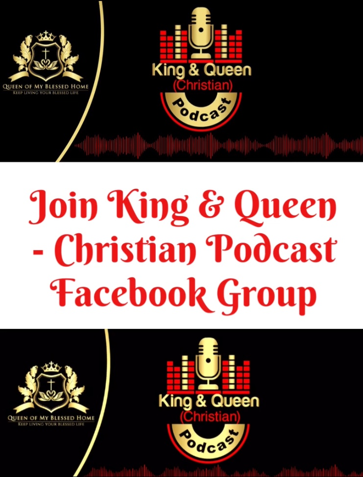 King & Queen – Christian Podcast